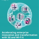(PDF) Deloitte - Accelerating Enterprise Innovation and Transformation with 5G and Wi-Fi 6