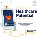 (Infographic) How Big Data Will Unlock the Potential of Healthcare