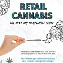 (Infographic) Why Retail Cannabis Could Be the Next Big Investment Boom
