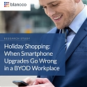 (PDF) Holiday Shopping : When Smartphone Upgrades Go Wrong in a BYOD Workplace
