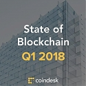 CoinDesk Releases Q1 2018 State of Blockchain Report