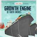 (Infographic) The Great Lakes Economy : The Growth Engine of North America