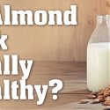 Americans are Nuts for Almond Milk