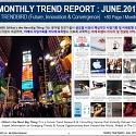 Monthly Trend Report - June. 2015 Edition