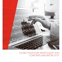 (PDF) Bain - Global Healthcare Private Equity and Corporate M&A Report 2017