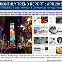 Monthly Trend Report - April. 2015 Edition