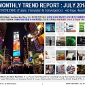 Monthly Trend Report - July. 2014 Edition