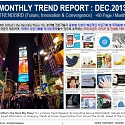 Monthly Trend Report - December. 2013 Edition
