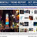 Monthly Trend Report - October. 2014 Edition