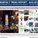 Monthly Trend Report - August. 2013 Edition
