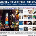 Monthly Trend Report - August. 2014 Edition