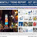 Monthly Trend Report - October. 2013 Edition
