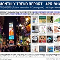 Monthly Trend Report - April. 2014 Edition